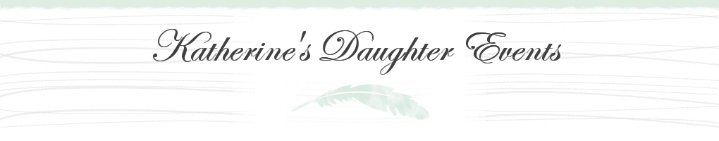 Katherine's Daughter Events
